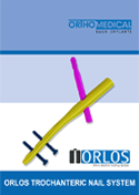 Download Catalogue ORLOS Trochanteric Nail System