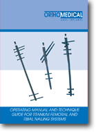 Operating Manual and Technical Guide Femoral and Tibial Nailing Systems