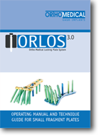 ORLOS 3.0 Locking Plate System Operating Manual
